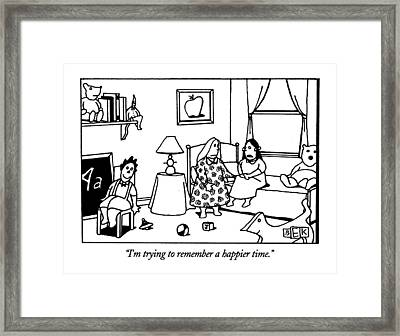 I'm Trying To Remember A Happier Time Framed Print
