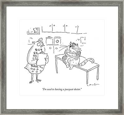 I'm Used To Having A Pussycat Doctor Framed Print by Arnie Levin