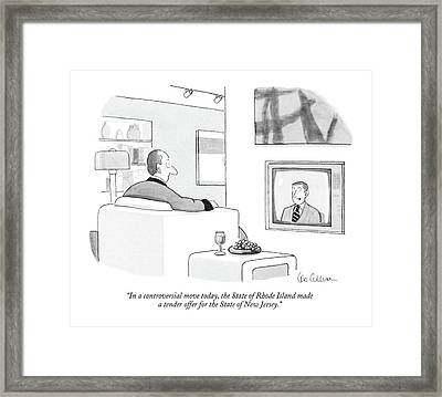 In A Controversial Move Today Framed Print