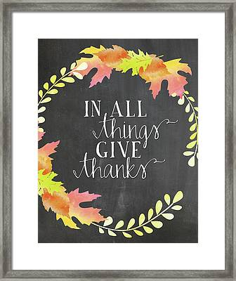In All Things Give Thanks Chalkboard Framed Print by Amy Cummings