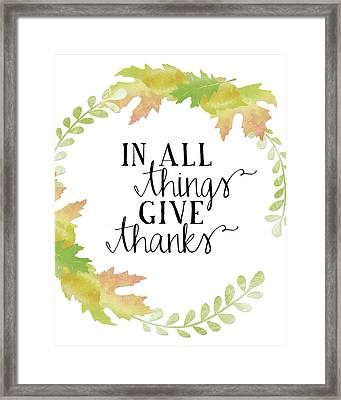In All Things Give Thanks White Framed Print by Amy Cummings