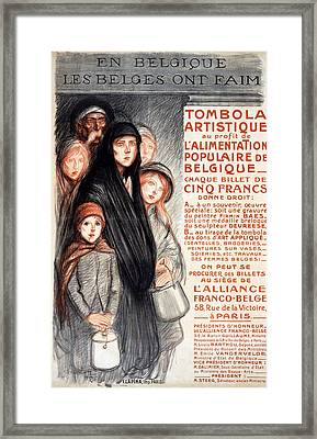 In Belgium The Belgians Are Hungry, 1915 Framed Print