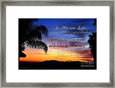 In Him Was Life Framed Print