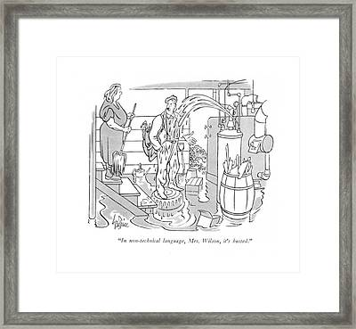 In Non-technical Language Framed Print by George Price
