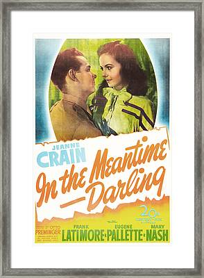 In The Meantime, Darling, Us Poster Framed Print by Everett
