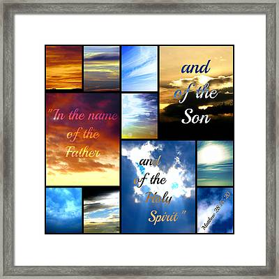In The Name Of The Father Son Holy Spirit Framed Print