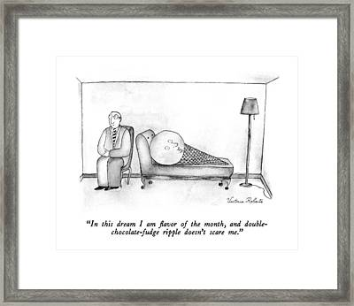 In This Dream I Am Flavor Of The Month Framed Print