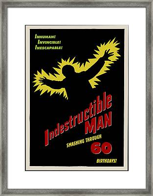 Indestructible Birthday Card Framed Print