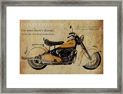 Indian Chief 1950 And Two Quotes Framed Print by Pablo Franchi