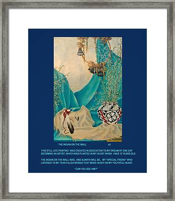 Indian On Wall  Framed Print by Gracia  Molloy