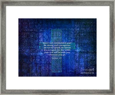 Inspirational Bible Verse About Strength  Framed Print by Melodie Coast