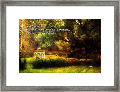 Inspirational - Prosperity - Job 36-11 Framed Print by Mike Savad