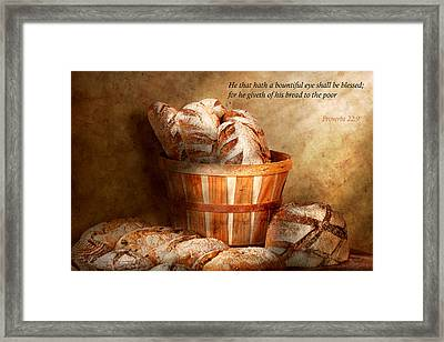 Inspirational - Your Daily Bread - Proverbs 22-9 Framed Print