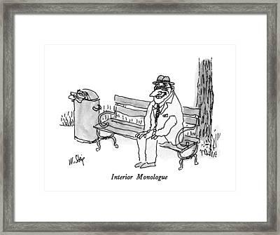 Interior Monologue Framed Print by William Steig