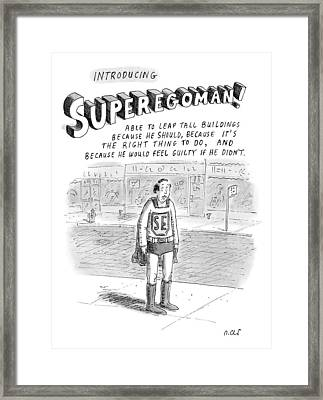 Introducing Superegoman! Framed Print