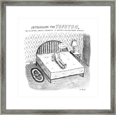 Introducing The Tofuton 'the All-natural Framed Print by Roz Chast