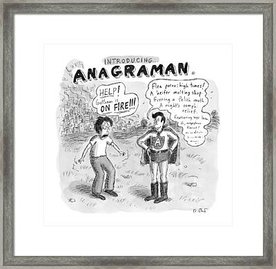 Introducing...anagraman A Man Screams Framed Print by Roz Chast