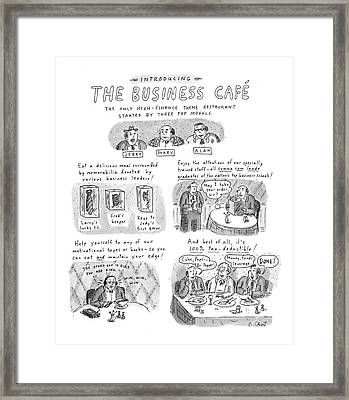 Introducing The Business Cafe The Only Framed Print by Roz Chast
