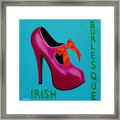Irish Burlesque Shoe    Framed Print by John  Nolan