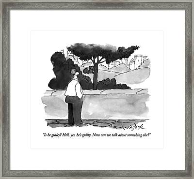 Is He Guilty?  Hell Framed Print