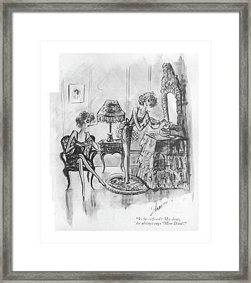 Is He Re?ned? My Dear Framed Print by Barbara Shermund