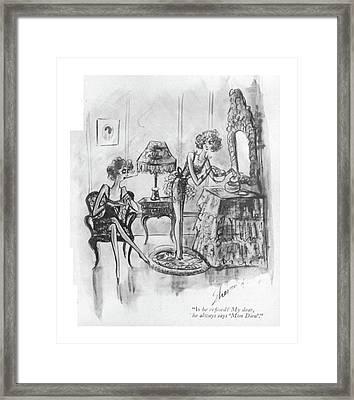 Is He Re?ned? My Dear Framed Print by Barbara Shermund