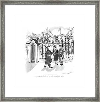 Is It Really True That He Uses His Coffee Grounds Framed Print by Helen E. Hokinson