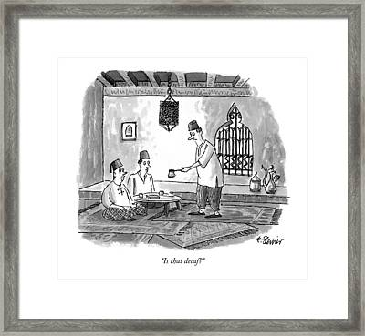 Is That Decaf? Framed Print by Peter Steiner