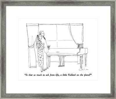 Is That So Much To Ask From Life Framed Print by Richard Cline
