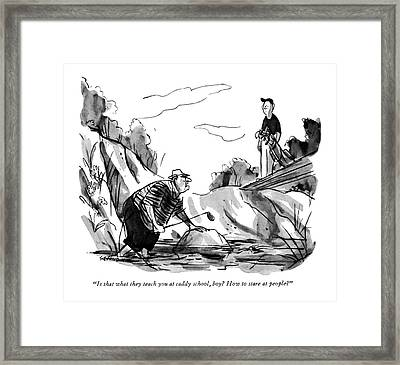 Is That What They Teach You At Caddy School Framed Print by James Stevenson