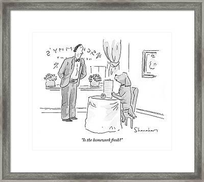 Is The Homework Fresh? Framed Print by Danny Shanaha