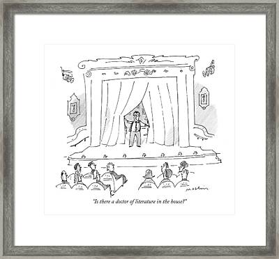Is There A Doctor Of Literature In The House? Framed Print by Michael Maslin