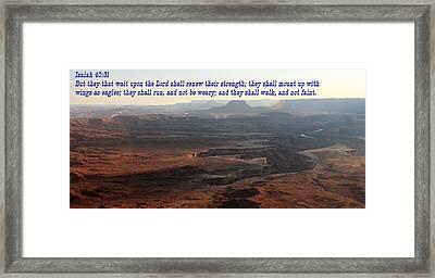 Isaiah 40-31 Canyonlands Np Framed Print