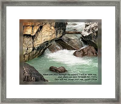 Isaiah 43 2a Framed Print by Dawn Currie