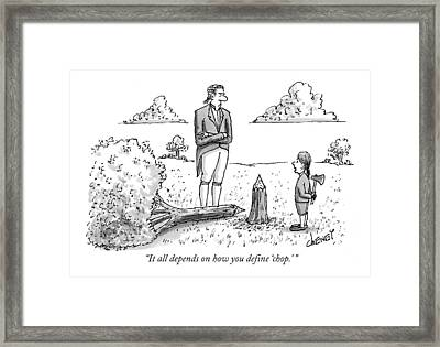 It All Depends On How You Define 'chop.' Framed Print by Tom Cheney