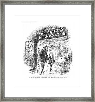 It All Happened In The Days Before Penicillin Framed Print