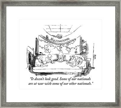 It Doesn't Look Good. Some Of Our Nationals Framed Print