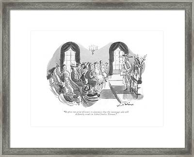 It Gives Me Great Pleasure To Announce That Framed Print by Helen E. Hokinson