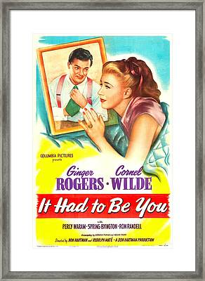 It Had To Be You, Us Poster, Cornel Framed Print