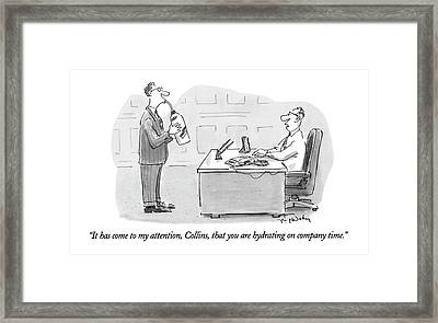 It Has Come To My Attention Framed Print by Mike Twohy