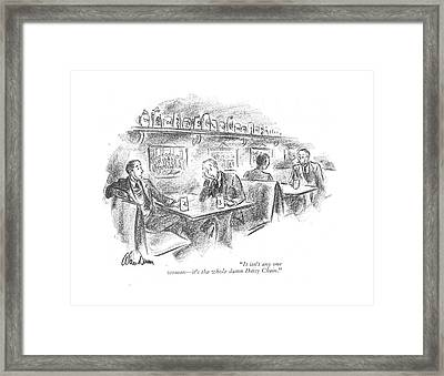 It Isn't Any One Woman - It's The Whole Damn Framed Print by Alan Dunn