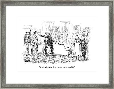 It Isn't Often That George Comes Out Of His Shell Framed Print by Robert Weber