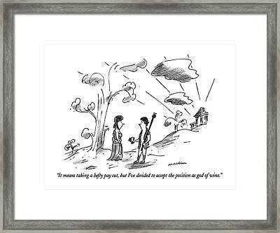 It Means Taking A Hefty Pay Cut Framed Print by Michael Maslin