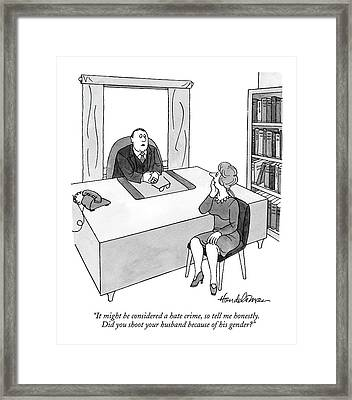 It Might Be Considered A Hate Crime Framed Print by J.B. Handelsman