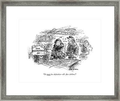 It Must Be De?nitive - It's ?ve Dollars Framed Print by Alan Dunn
