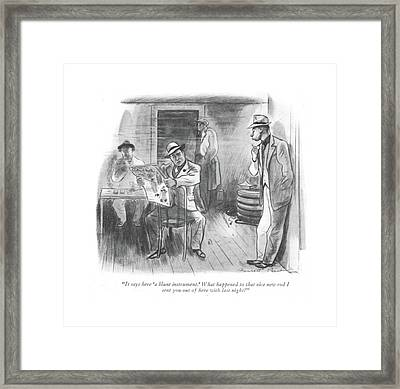 It Says Here 'a Blunt Instrument.' What Happened Framed Print
