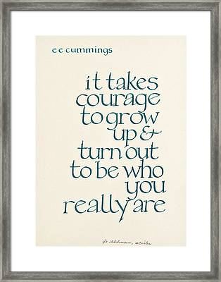 It Takes Courage Framed Print by Jo Uhlman