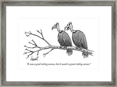 It Was A Good Rotting Carcass Framed Print by Tom Cheney