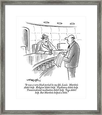 It Was A Very Bleak Period In My Life Framed Print