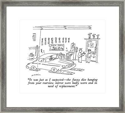 It Was Just As I Suspected - The Fuzzy Dice Framed Print by Michael Maslin